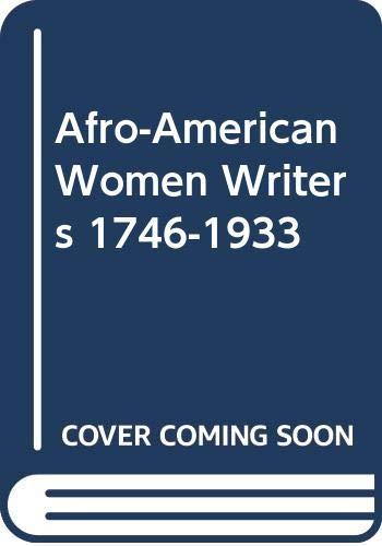 9780452009813: Afro-American Women Writers 1746-1933