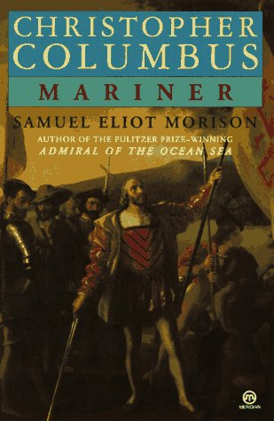 9780452009929: Christopher Columbus, Mariner (Meridian)