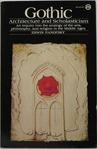 9780452009950: Gothic Architecture and Scholasticism: An Inquiry into Analogy Arts philos relig Middle Ages (Meridian)