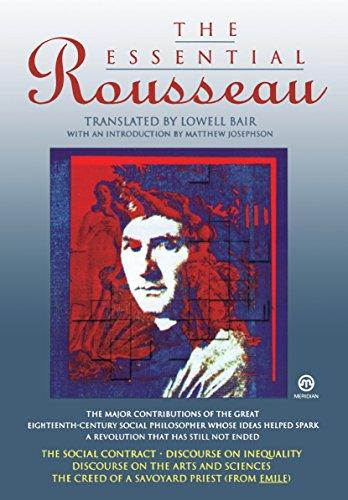 The Essential Rousseau ('The Social Contract'; 'Discourse: Jean-Jacques Rousseau
