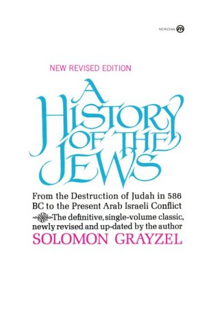 9780452010321: A History of the Jews (Meridian)