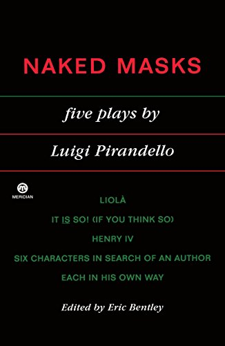 9780452010826: Naked Masks: Five Plays (Meridian)