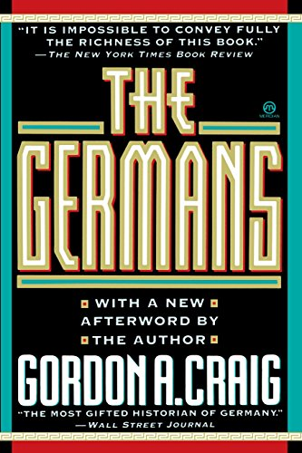 9780452010857: The Germans (with a New Afterword By the Author) (Meridian)