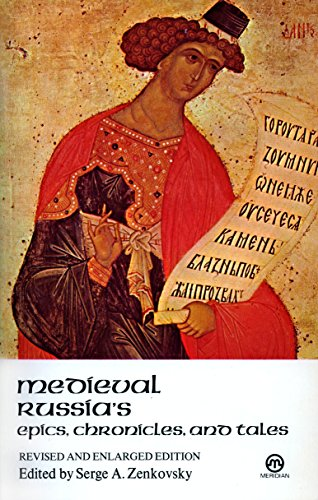 9780452010864: Medieval Russia's Epics, Chronicles, and Tales