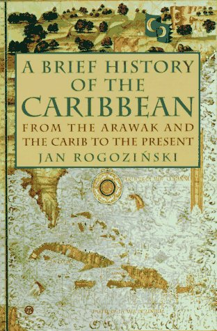 9780452011342: A Brief History of the Caribbean: From the Arawak and the Carib to the Present