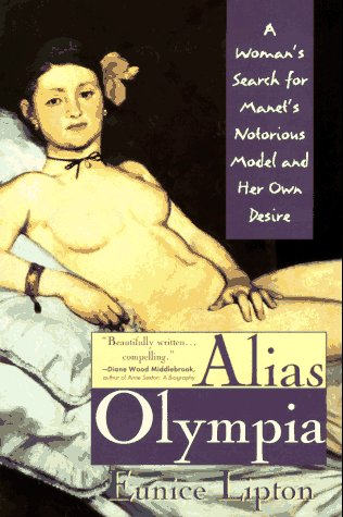 9780452011359: Alias Olympia: A Woman's Search for Manet's Model and Her Own Desire