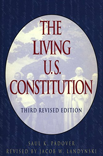9780452011472: The Living U.S. Constitution: Third Revised Edition