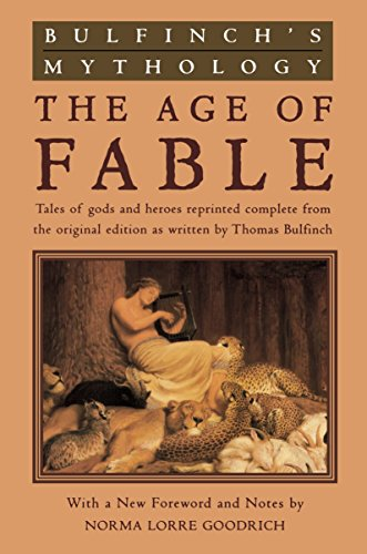 9780452011526: Bulfinch's Mythology: The Age of Fable