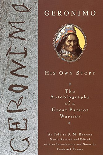 Geronimo: His Own Story: The Autobiography of: Geronimo, S. M.