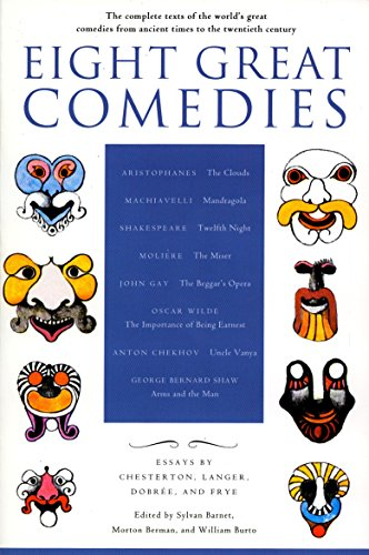 9780452011700: Eight Great Comedies: The Complete Texts of the World's Great Comedies from Ancient Times to the Twentieth Century