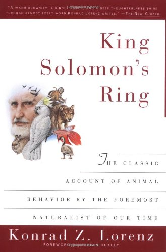 King Solomon's Ring: New Light on Animals' Ways: Konrad Lorenz