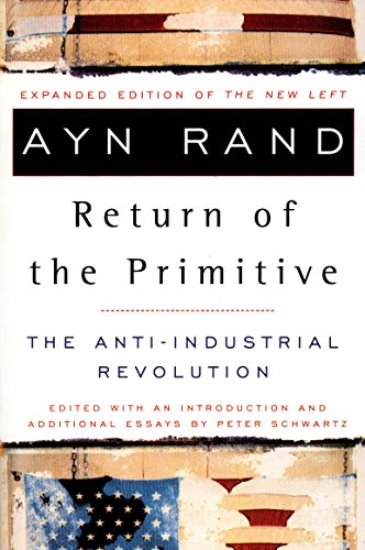 9780452011847: The Return of the Primitive: The Anti-Industrial Revolution