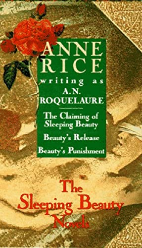 9780452152984: The Sleeping Beauty Novels: The Claiming of Sleeping Beauty/Beauty's Punishment/Beauty's Release