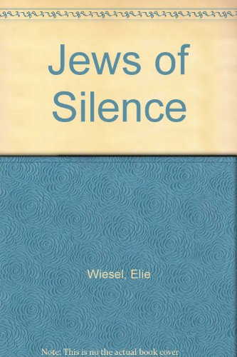 9780452250666: The Jews Of Silence - A Personal Report On Soviet Jewry.