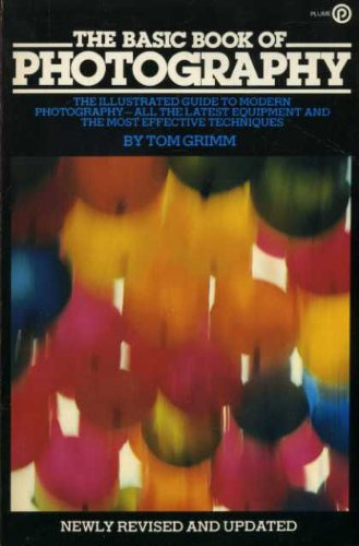 9780452250833: The Basic Book of Photography (Plume Books)
