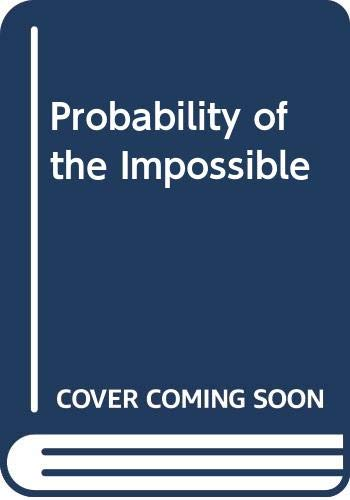 9780452251403: Probability of the Impossible