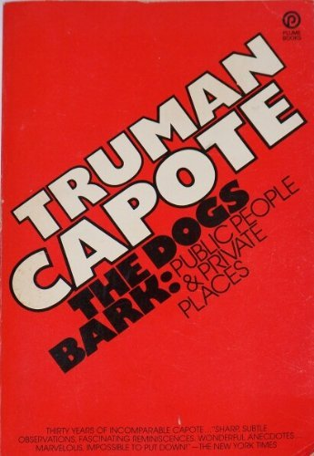 9780452251618: The Dogs Bark by Capote, Truman