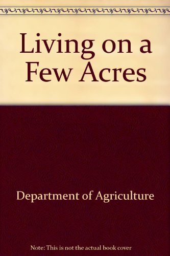 Living on a Few Acres: Department of Agriculture