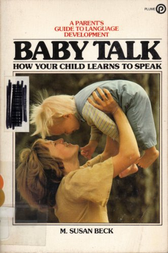 9780452252189: Baby Talk: How Your Child Learns To Speak
