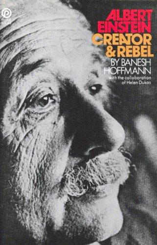 9780452252639: Albert Einstein Creator and Rebe by Hoffman Banesh