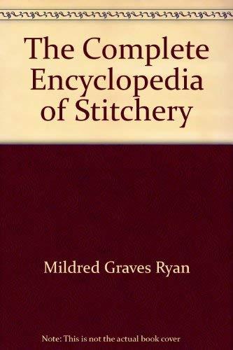 9780452252646: The Complete Encyclopedia of Stitchery