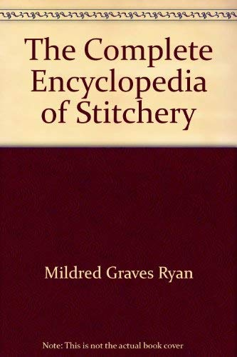 9780452252646: The Complete Encyclopedia of Stitchery