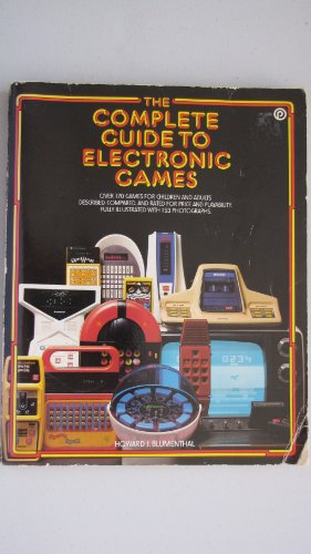 9780452252684: Complete Guide to Electronic Games (A Plume book)
