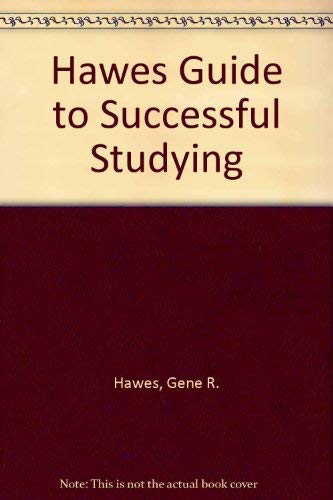 Hawes Guide to Successful Studying (0452252938) by Gene R. Hawes