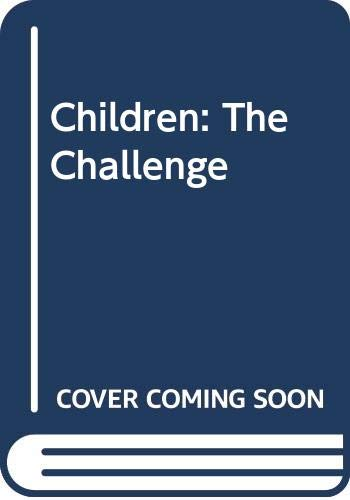 9780452253254: Children: The Challenge