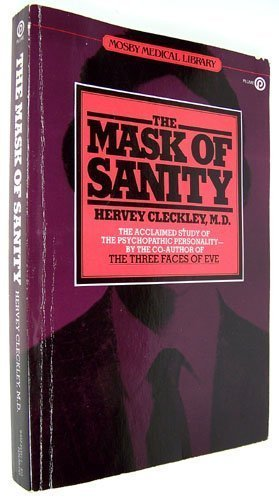 9780452253414: The Mask of Sanity (Mosby medical library)