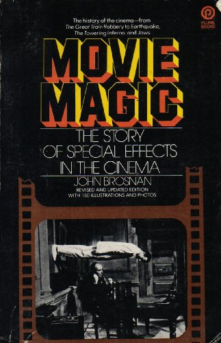 9780452253551: Movie Magic the Story of Special Effects in the Cinema