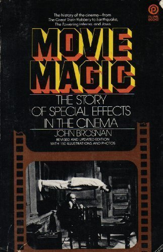 9780452253551: Movie Magic: The Story of Special Effects in the Cinema