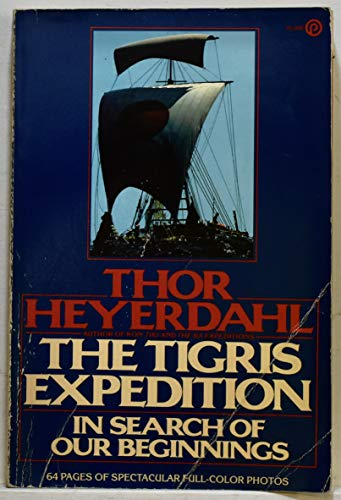 9780452253582: Tigris Expedition
