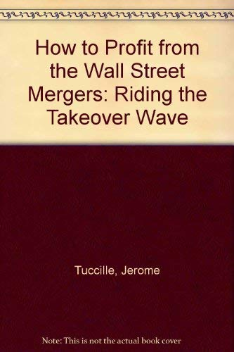 How to Profit on Wall Street: Tuccille, Jerome