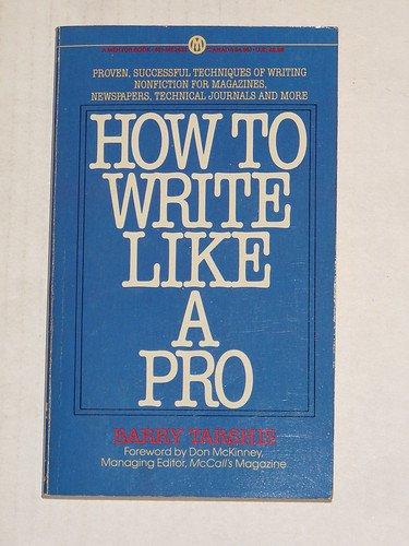 9780452254114: How to Write Like a Pro (Plume)