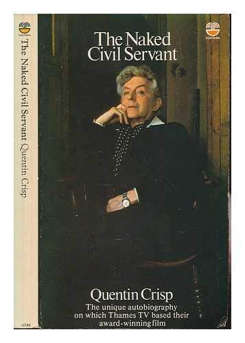 9780452254138: The Naked Civil Servant (Plume)