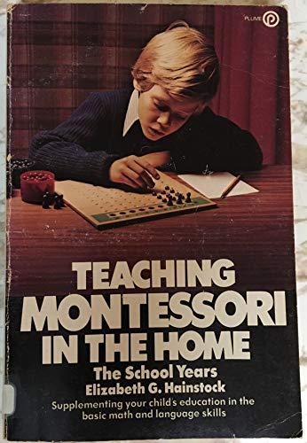 9780452254206: Teaching Montessori in the Home: The Preschool Years