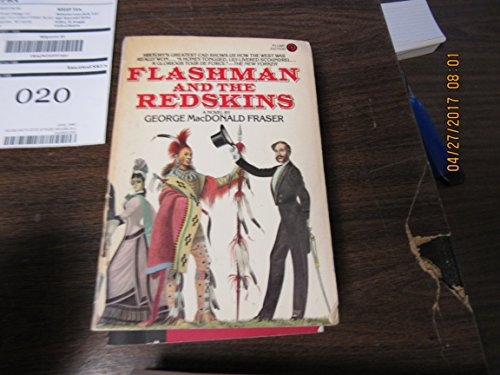 9780452254312: Fraser Macdonald G. : Flashman and the Redskins (Plume)