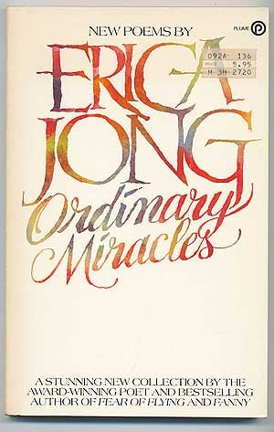Ordinary Miracles (Plume) (0452254361) by Erica Jong