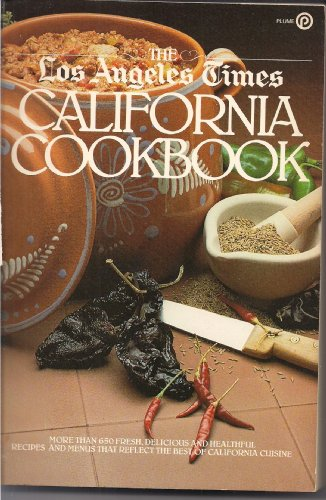 9780452254480: The Los Angeles Times California Cookbook