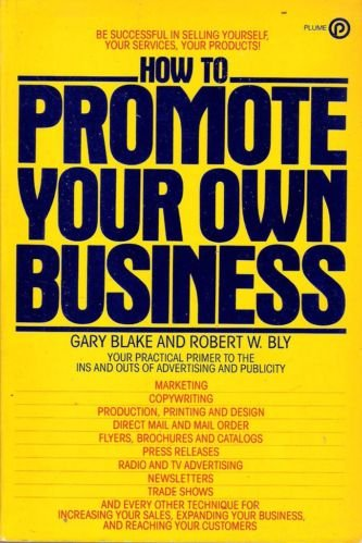 9780452254565: How to Promote Your Own Business
