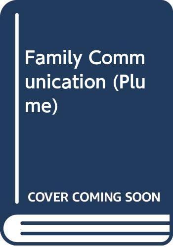 9780452254602: Family Communication (Plume)