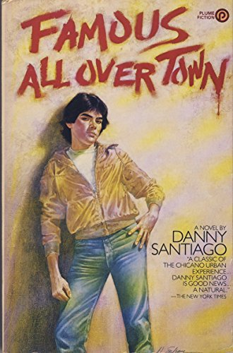 9780452255111: Santiago Danny : Famous All over Town (Plume)