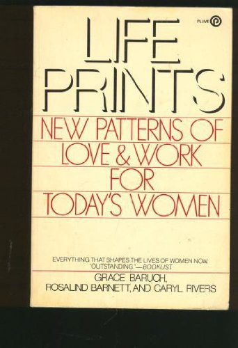 9780452255333: Life Prints: New Patterns of Love and Work for Today's Women