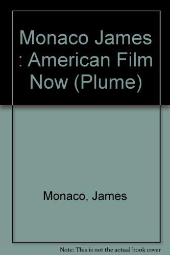 9780452255456: American Film Now (Plume)