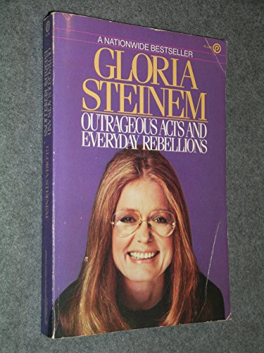 9780452255791: Steinem Gloria : Outrageous Acts and Everyday Rebellions (Signet)