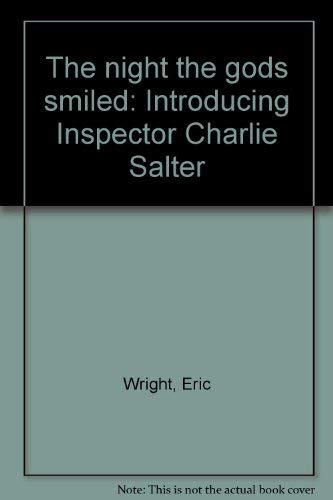 9780452256057: The night the gods smiled: Introducing Inspector Charlie Salter