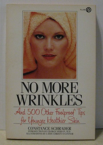 9780452256095: No More Wrinkles