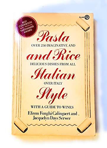 9780452256187: Calingaert & Serwer : Pasta and Rice Italian Style (Plume)