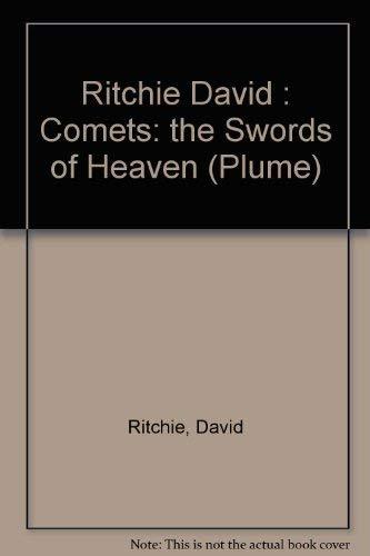 9780452256194: Comets: Swords of Heaven (Plume)